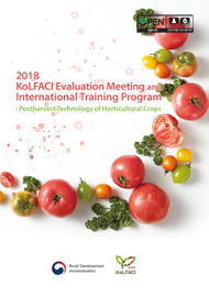 KoLFACI Evaluation meeting and International Training Program :Postharvest Technology of Horticultural Crops