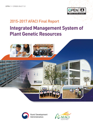 (2015-2017 AFACI Final Report)Integrated Management System of Plant Genetic Resources