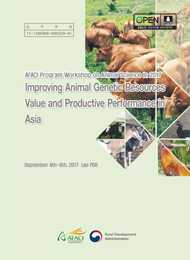 AFACI Program Workshop on Animal Science in 2017 :Improving Animal Genetic Resources Value and Productive Performance in Aisa