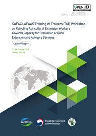 KAFACI-AFAAS Training of Trainers(ToT) Workshop on Retooling Agricultural Extension Workers Towards capacity for Evaluation of Rural Extension and Advisory Services :Country Report
