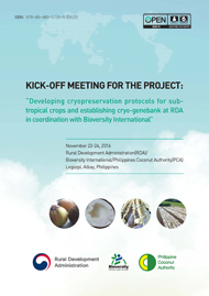 KICK-OFF Meeting for the Project :Developing cryopreservation protocols for sub-tropical crops and establishing cryo-genebank at RDA in coofination with Bioversity International