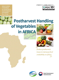 Postharvest handling of Vegetables in AFRICA :Reduce Postharvest losses to increase food acailability in Africa